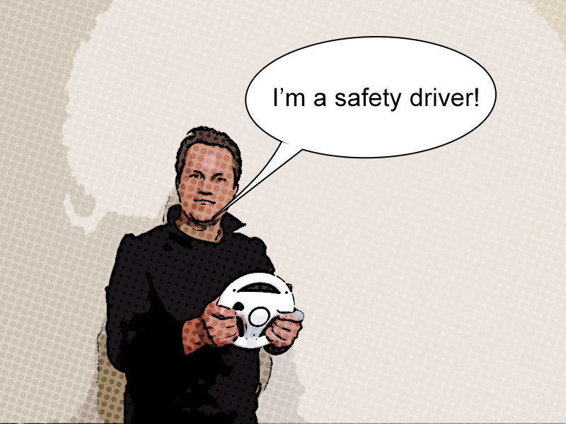 I'm a safety driver