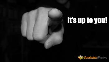 第78回 It's Up To You を使ってみよう。意味と例文