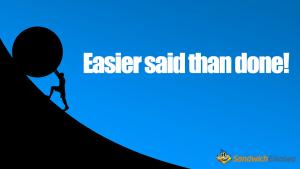That's easier said than done ことわざの 意味 と 使える例文