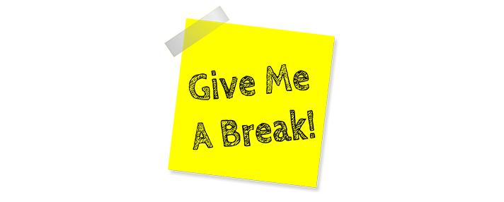 give us a break 意味