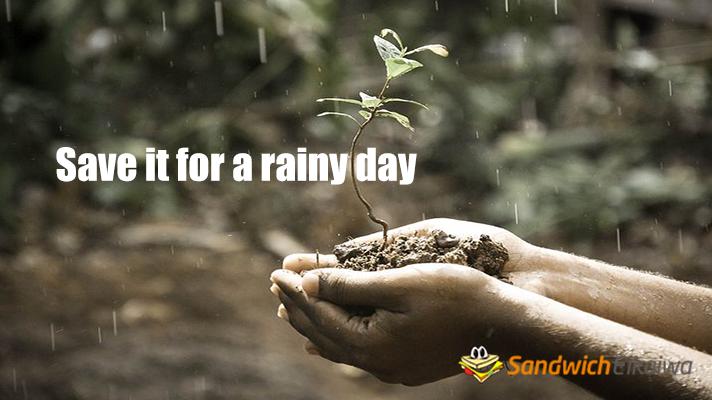 save it for rainy day 英会話教材 サンドイッチ英会話
